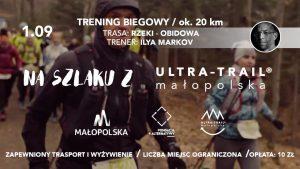 4. TRENING BIEGOWY Na szlaku z Ultra–Trail® Małopolska @ Rzeki-Obidowa